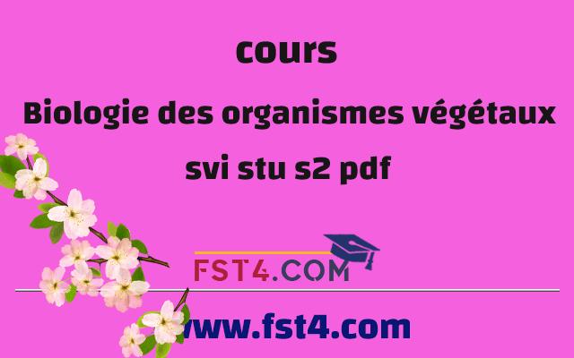 BIOLOGIE DES ORGANISMES VEGETAUX STU SVI PDF