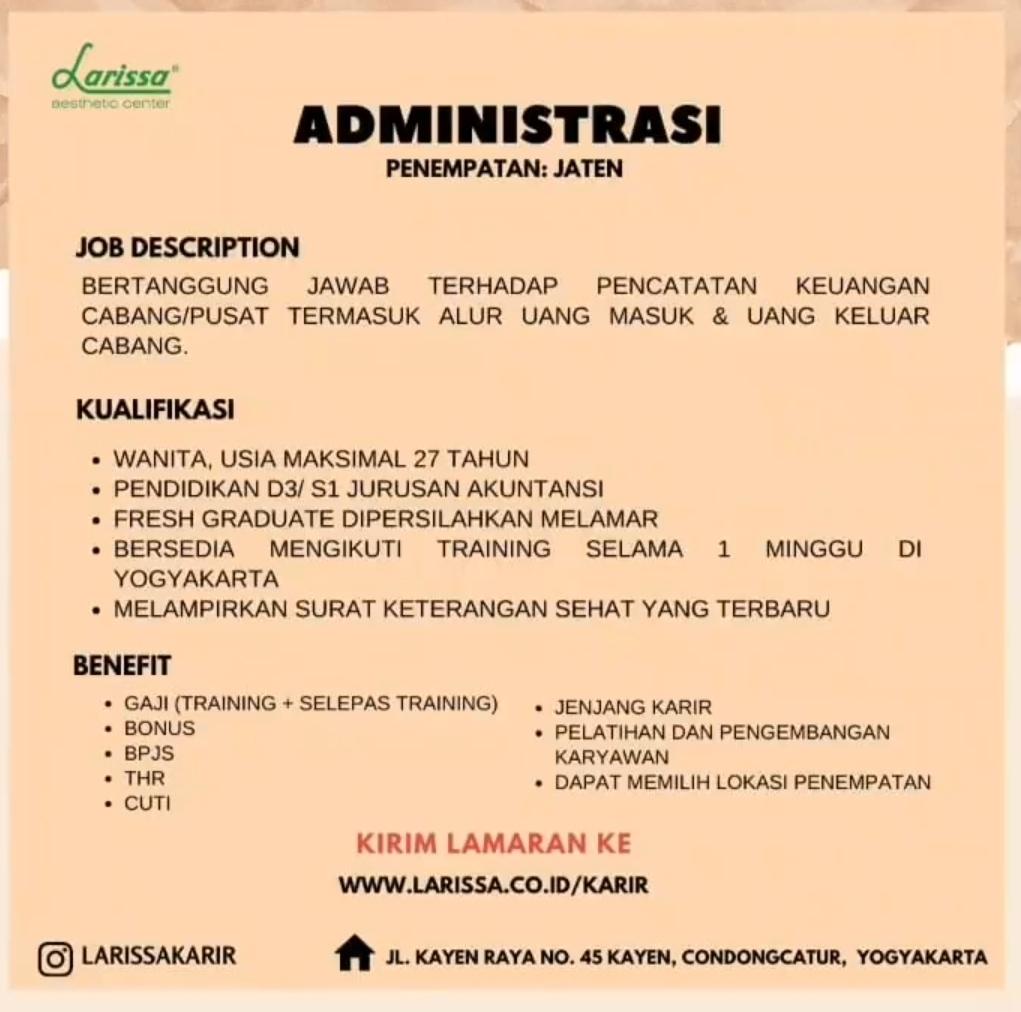 Loker Karanganyar Jawa Tengah terbaru hari ini bulan Maret 2021 sebagai ADMINISTRASI untuk penempatan di Cabang Larissa Jaten, Kab. Karanganyar, Jawa Tengah.  Info selengkapnya bisa lihat pada gambar dibawah ini ya
