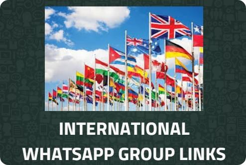 INTERNATIONAL-WHATSAPP-GROUPS-LINKS