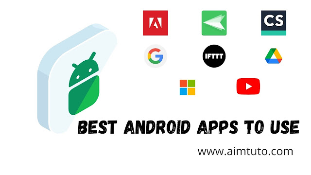 top 15 best and most useful android apps for android