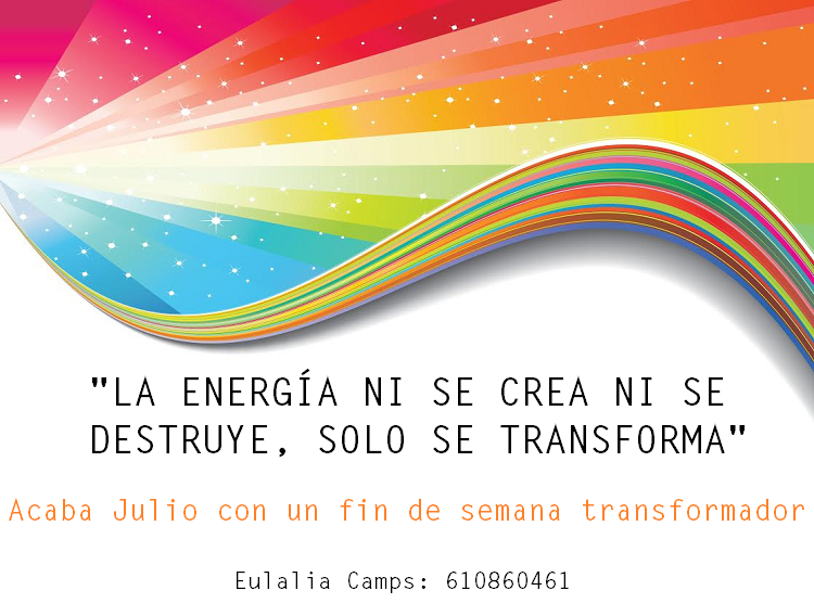 Transforma tu energía este mes de Julio con Eulalia Camps