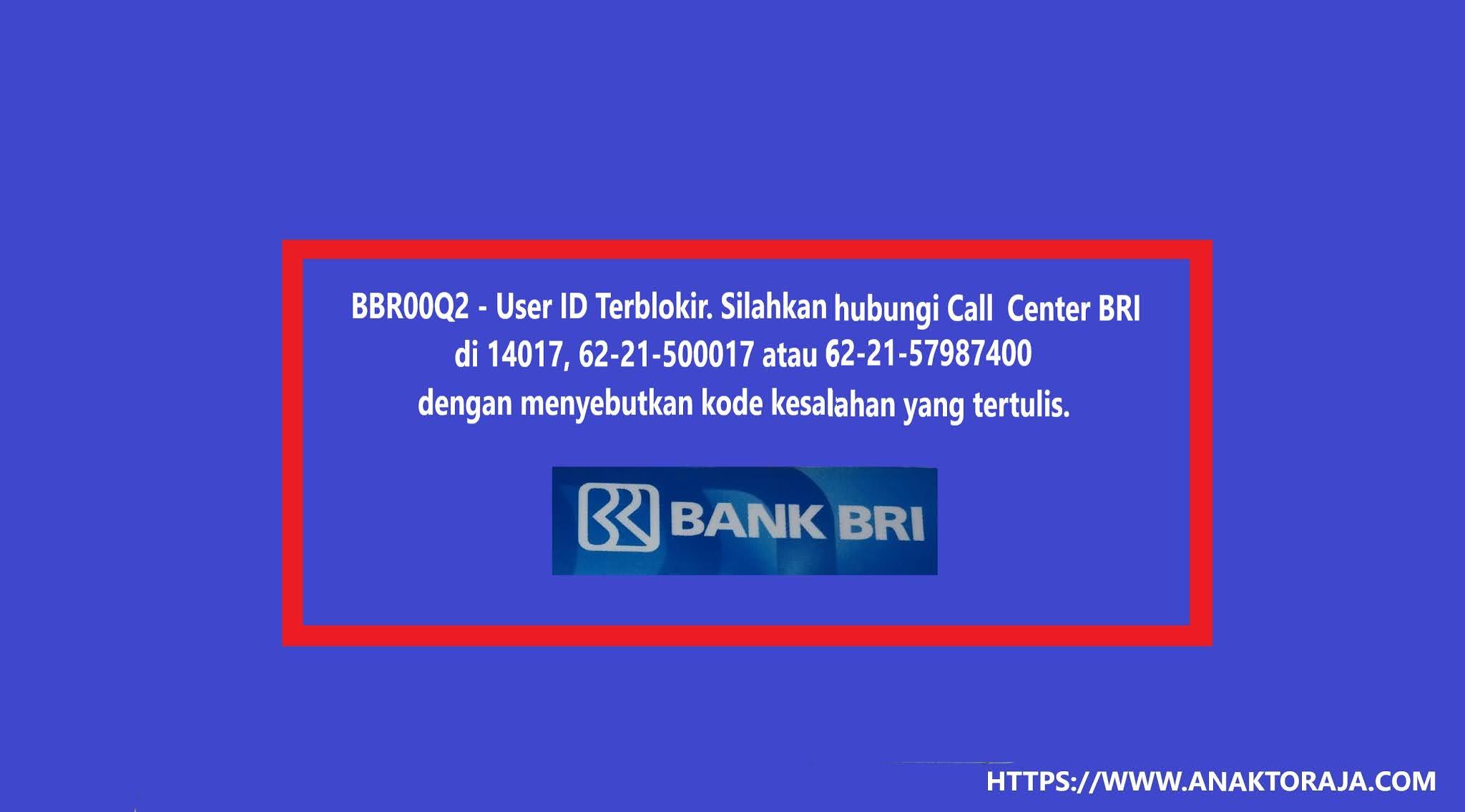 Cara Mengatasi Kode Kesalahan BBR00Q2,  ib.bri.co.id User ID Terblokir?