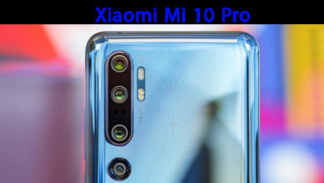 Xiaomi Mi 10 و Xiaomi Mi 10 Pro.. أخر التسريبات