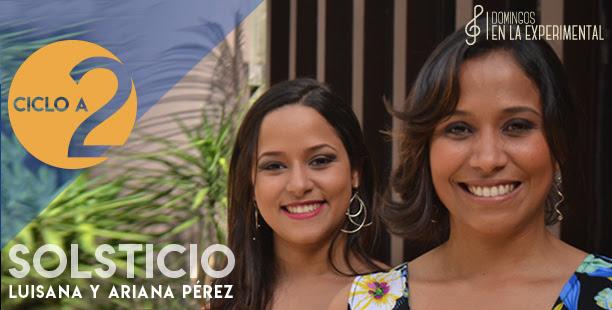 ESPECTÁCULO: Luisana y Ariana Pérez: Solsticio a dos voces el 28 de julio en el Centro Cultural BOD en Caracas.