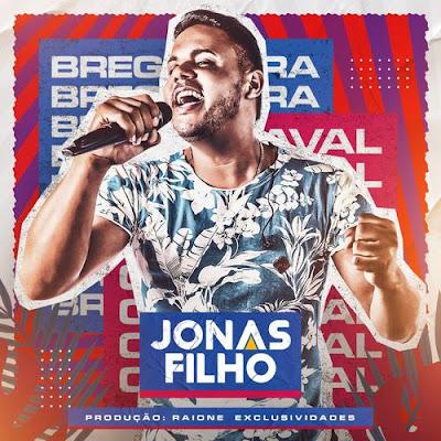 Jonas Filho - Promocional de Carnaval - 2020 - Bregadeira