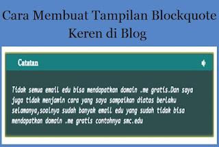 Membuat Tampilan Blockquote Keren di Blog