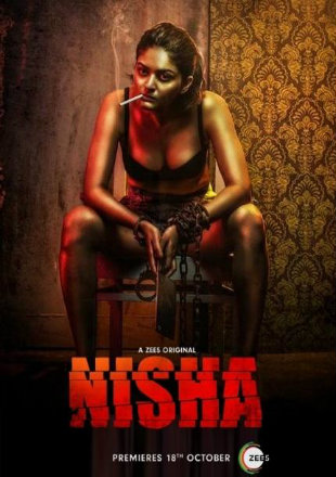 Nisha 2019 Complete S01 Full Hindi Episode Download HDRip 720p