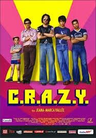 C.R.A.Z.Y., (CRAZY), 2005