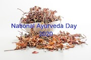 National Ayurveda Day 2020 and Objectives of Ayurveda Day