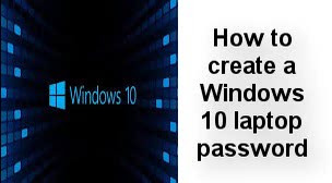 how to create a windows 10 laptop password