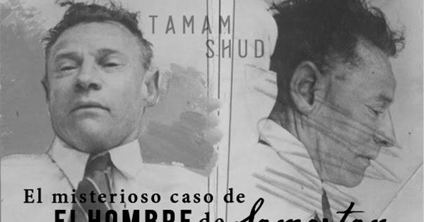 El misterioso caso de Tamam Shud, el Hombre de Somerton