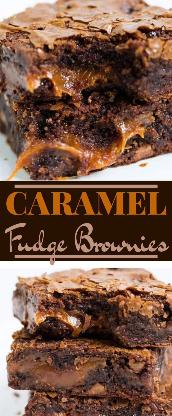 Chocolate Fudge Caramel Brownies #desserts #chocolate #cake #brownies #fudge