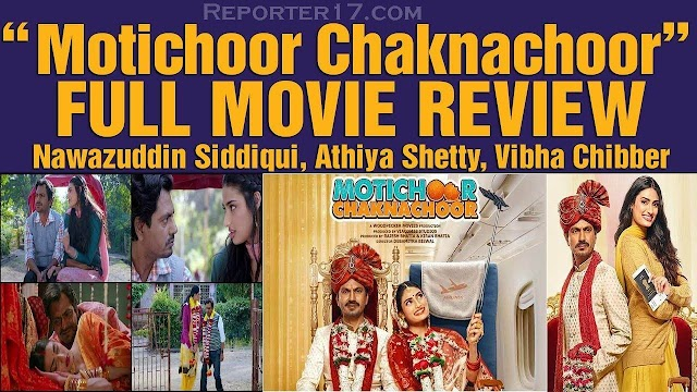 Motichoor Chaknachoor Movie Review In Hindi: Nawazuddin Siddiqui, Athiya Shetty In 2019