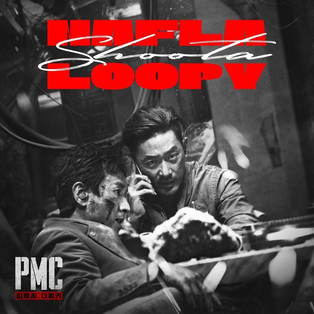 Loopy & nafla – PMC: 더 벙커 X nafla X Loopy – Single