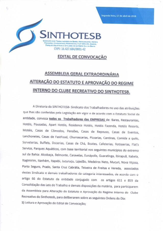 EDITAL DE CONVOCAÇÃO ASSEMBLEIA GERAL EXTRAORDINÁRIA  ALTERAÇÃO DO ESTATUTO E APROVCAÇÃO DO REGIME INTERNO DO CLUBE SINTHOTESB