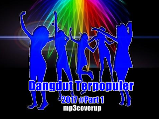 Kumpulan Lagu Dangdut mp3 Gratis Dan Terpopuler Tahun 2017 PART 1