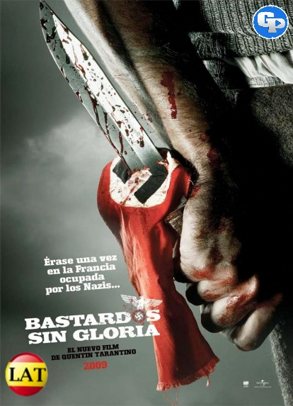 Bastardos Sin Gloria (2009) LATINO