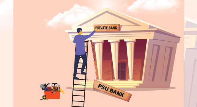 Government Announce for Privatisation of Banks: Personal Opinion