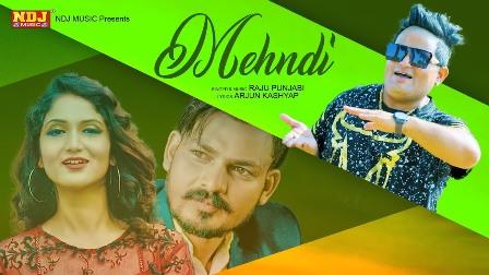 Mehndi Lyrics - Raju Punjabi
