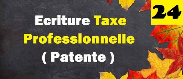 La Comptabilisation de la taxe professionnelle (patente)