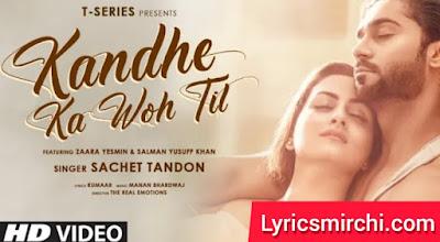 Kandhe Ka Woh Til कांधे का वो तिल Song Lyrics | Sachet Tandon | Latest Hindi Song 2020