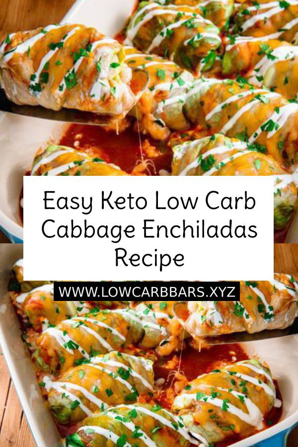 Easy Keto Low Carb Cabbage Enchiladas Recipe #lowcarb #easylowcarbrecipe #ketodinner #ketodiet #ketogenic #keto #cabbage #enchiladas #chickenrecipe #ketochicken #lowcarbchicken #lowcarbdinner #easydinnerrecipe #dinner #maindish