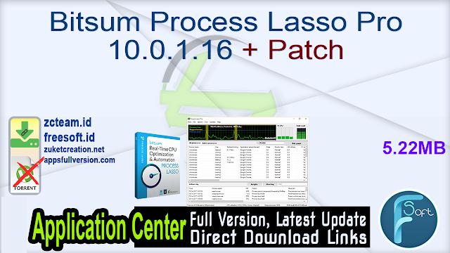 Bitsum Process Lasso Pro 10.0.1.16 + Patch