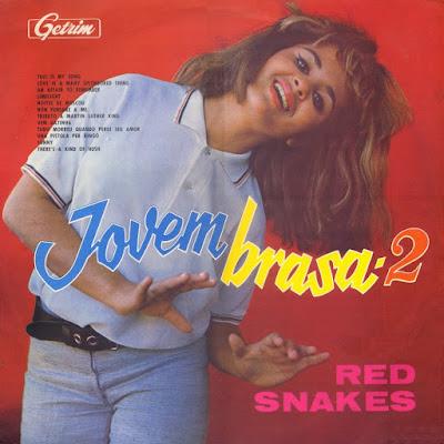 The Red Snakes - Jovem Brasa (1965;1966)