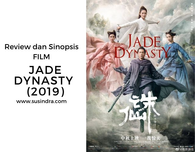 Review dan Sinopsis Film Jade Dynasty (2019) ala Susindra