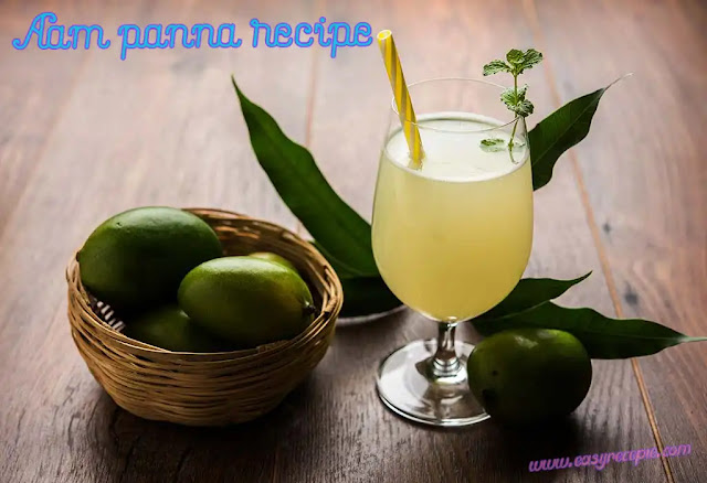 How to make delicious aam panna recipe in summer at home