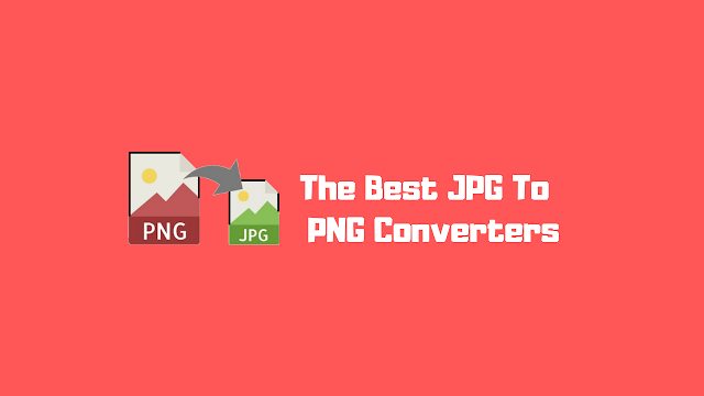 The Best JPG To PNG Converters On The Web!