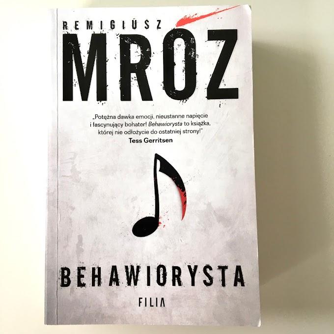'Behawiorysta' Remigiusza Mroza - recenzja