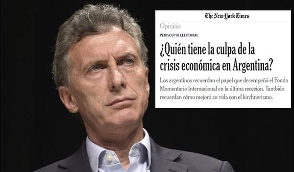 El New York Times responsabiliza a Macri por la crisis