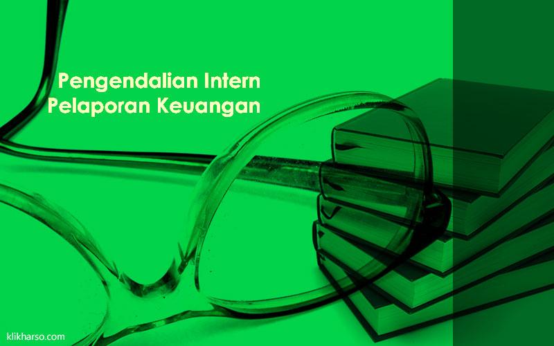 pengendalian intern pelaporan keuangan
