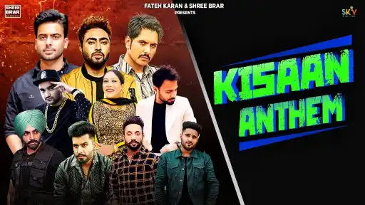 Kisaan Anthem Lyrics | Mankirt Aulakh | Shree Brar