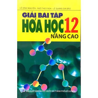 Giải Bài Tập Hoá Học 12 Nâng Cao ebook PDF-EPUB-AWZ3-PRC-MOBI