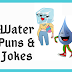Water Puns. Water Jokes. Science Fun Humor