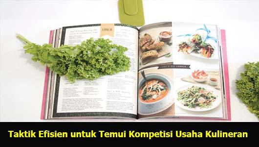 Taktik Efisien untuk Temui Kompetisi Usaha Kulineran