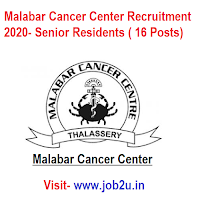 Malabar Cancer Center Recruitment 2020, Senior Residents