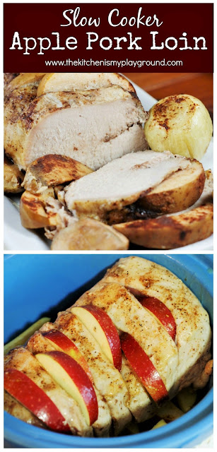 Slow Cooker Apple Pork Loin ~ Combine apples, cinnamon, honey, and boneless pork loin in the slow cooker for one totally delicious, easy meal. It's just perfect for fall dinners!  www.thekitchenismyplayground.com