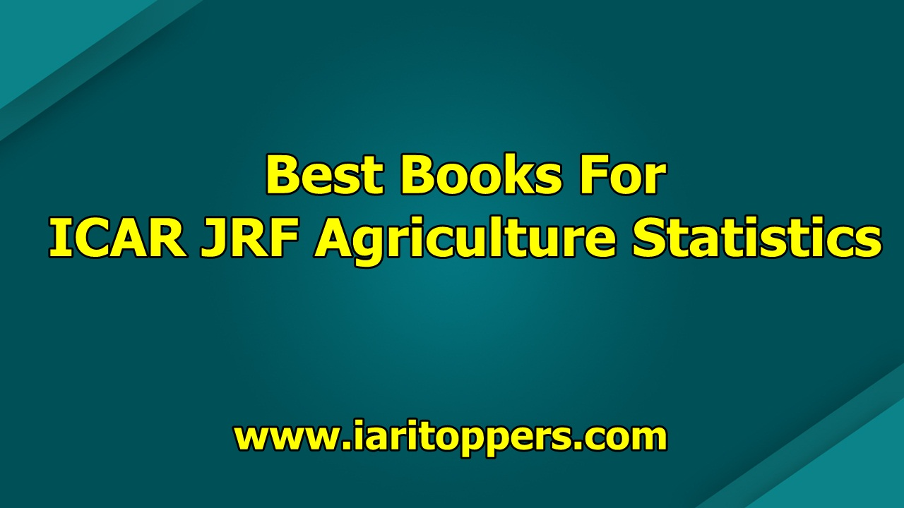 Best Books For ICAR JRF Agriculture Statistics