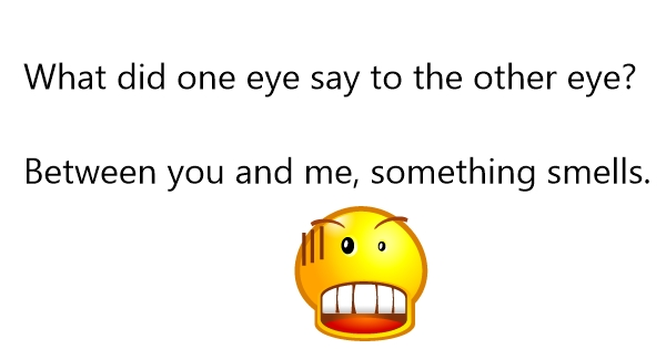 eye jokes one liners
