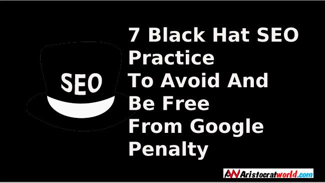 7 Black Hat SEO Practice To Avoid