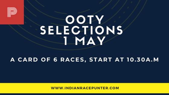 Ooty Race Selections 1 May