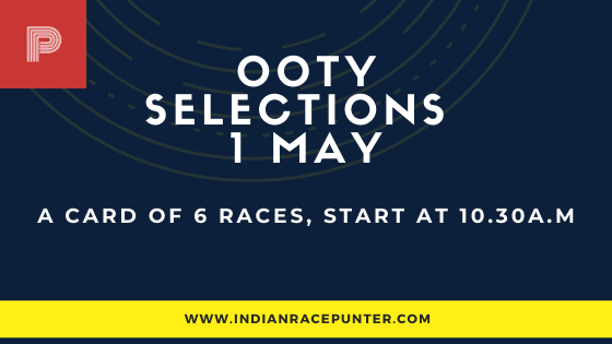 Ooty Race Selections 1 May