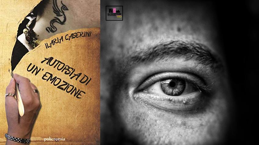 Recensione: Autopsia di un'emozione, di Ilaria Caserini - copartina libro
