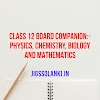 CLASS 12 BOARD COMPANION:- PHYSICS, CHEMISTRY, BIOLOGY AND MATHEMATICS