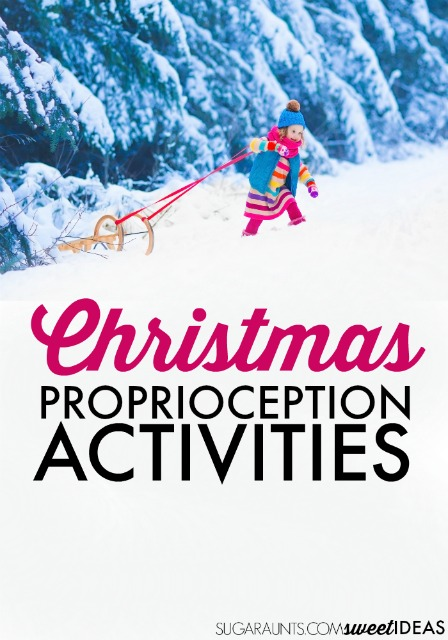 Christmas proprioception activities for children with sensory needs
