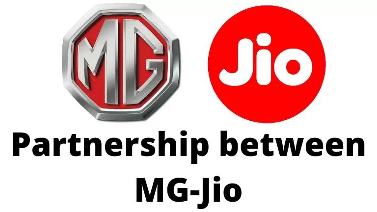 Partnership between MG-Jio