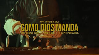 LETRA Como Dios Manda Proof ft Muelas De Gallo